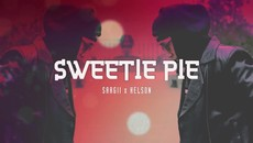 SAAGII x KELSON - SWEETIE PIE [LYRICS]